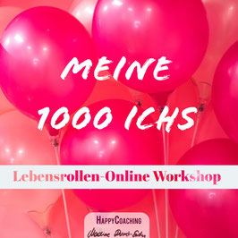 Meine 1000 Ichs - 1000 Lebensrollen und überall Hauptdarstellerin