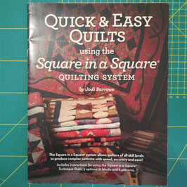 Quick & easy quilts using the square in a square quilting system