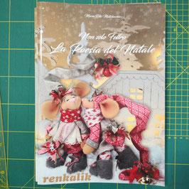 Non solo feltro - La poesia del Natale