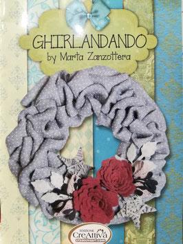Ghirlandando, by Marta Zanzottera
