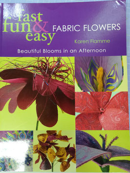 Fast fun & easy - Fabric flowers