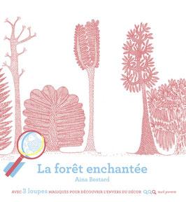 """Livre """"La forêt enchantée"""""""