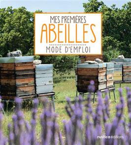 """Livre """"Mes premières abeilles, mode d'emploi"""""""