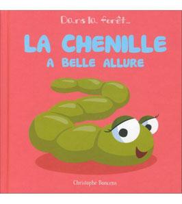 "Livre ""La chenille a belle allure"""