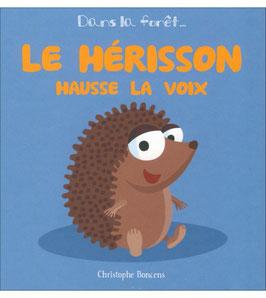"""Livre """"Le hérisson hausse la voix"""""""