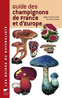 """Livre """"Guide des champignons de France et d'Europe"""""""