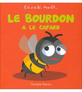 """Livre """"Le bourdon a le cafard"""""""