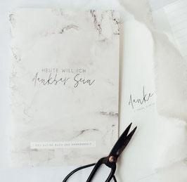 Das kleine Buch der Dankbarkeit