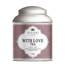 TAFELGUT Tee WITH LOVE  (130 gr)
