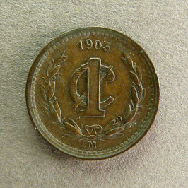 MEXIQUE - 1 Centavo 1903