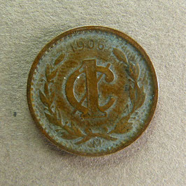 MEXIQUE - 1 Centavo 1906