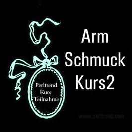 Arm Schmuck Kurs 2