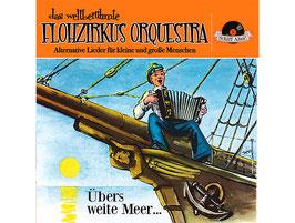 """CD: """"Übers weite Meer"""""""