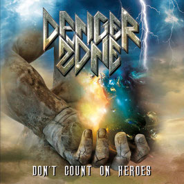 "CD Danger Zone ""Don't Count On Heroes"""