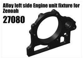 Alloy left side Engine unit fixture for Zenoah