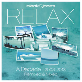 RELAX - A Decade // Remixed & Mixed