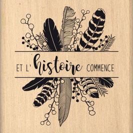 Tampon bois L'HISTOIRE COMMENCE_FD