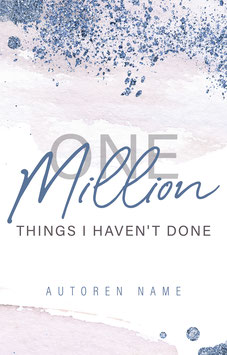 """Premade 75 - """"One Million things I haven't done"""""""