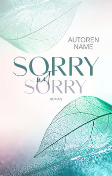 "Premade 42 - ""Sorry not Sorry"""