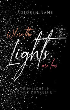 """Premade 82 - """"Where the Lights are low"""""""