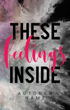 """Premade 65 - """"These Feelings Inside"""""""