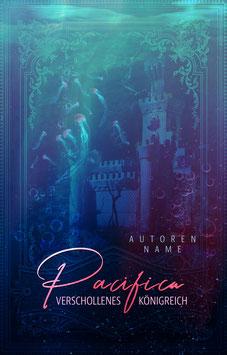 """Premade 47 - """"Pacifica - Verschollenes Königreich"""""""