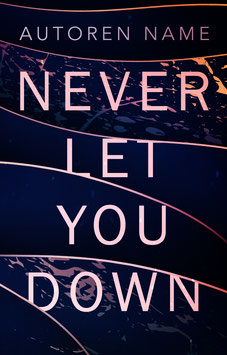 """Premade 55 - """"Never Let You Down"""""""