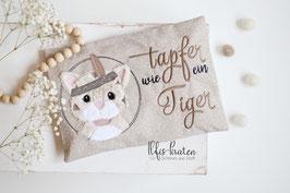 Tapfer-wie ein Tiger Dinkelkissen