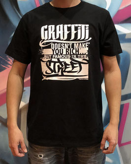 Graffiti doesn't make you rich.... Limited T-Shirt