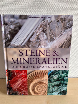 Steine & Mineralien - Die grosse Enzyklopädie