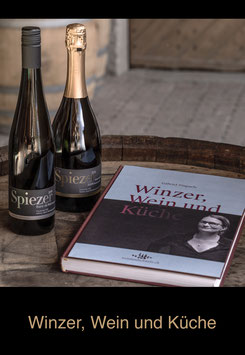 Winzer, Wein und Küche
