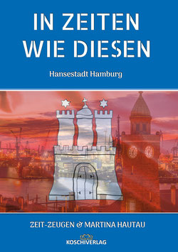 Buchprojekt - IN ZEITEN WIE DIESEN - HAMBURG 2021