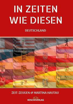 Buchprojekt - IN ZEITEN WIE DIESEN - DEUTSCHLAND 2021