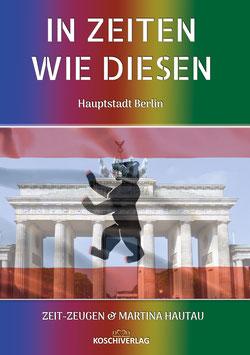 Buchprojekt - IN ZEITEN WIE DIESEN - BERLIN 2021