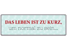 "Metallschild ""Das Leben..."""