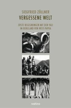 """""""Vergessene Welt"""" von Siegfried Zöllner"""