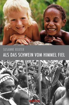 """""""Als das Schwein vom Himmel fiel"""" von Susanne Reuter"""