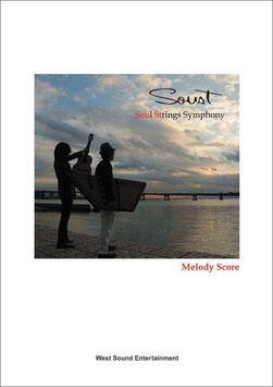 Soust Melody Score