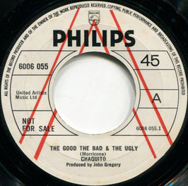 Chaquito - The Good The Bad & The Ugly / Revolution - UK Philips 6006 055