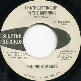 Nightmares (the) - I hate getting up in the morning / Versa Vice - US Scepter SR 12105