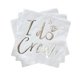 Servietten I do Crew