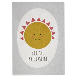 "Postkarte ""You are my Sunshine"""