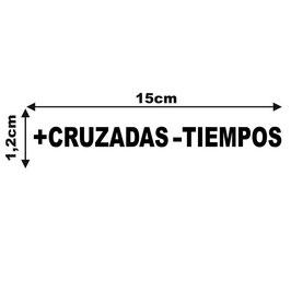 PEGATINA +CRUZADAS -MENOS TIEMPOS