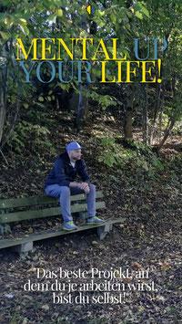 MENTALUP YOUR LIFE - Mentale Stärke ist das Fundament des Lebens!