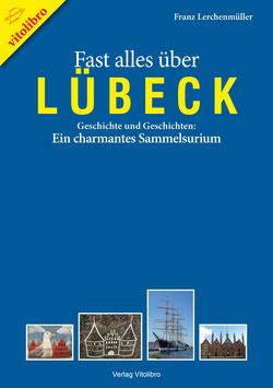Fast alles über Lübeck