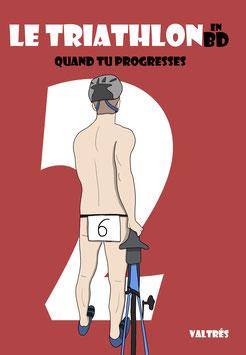 Le Triathlon en BD, Tome 2 : Quand tu progresses