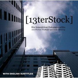 "Florian Thalhofer & Kolja Mensing - ""13terStock"""