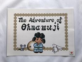 B4サイズ 巻五「おおなむじのぼうけん」The Adventure of Ohnamuji