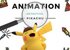École des Détectives : Pikachu : 4 à 12 ans