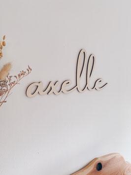 Geschreven houten naam TYPE axelle